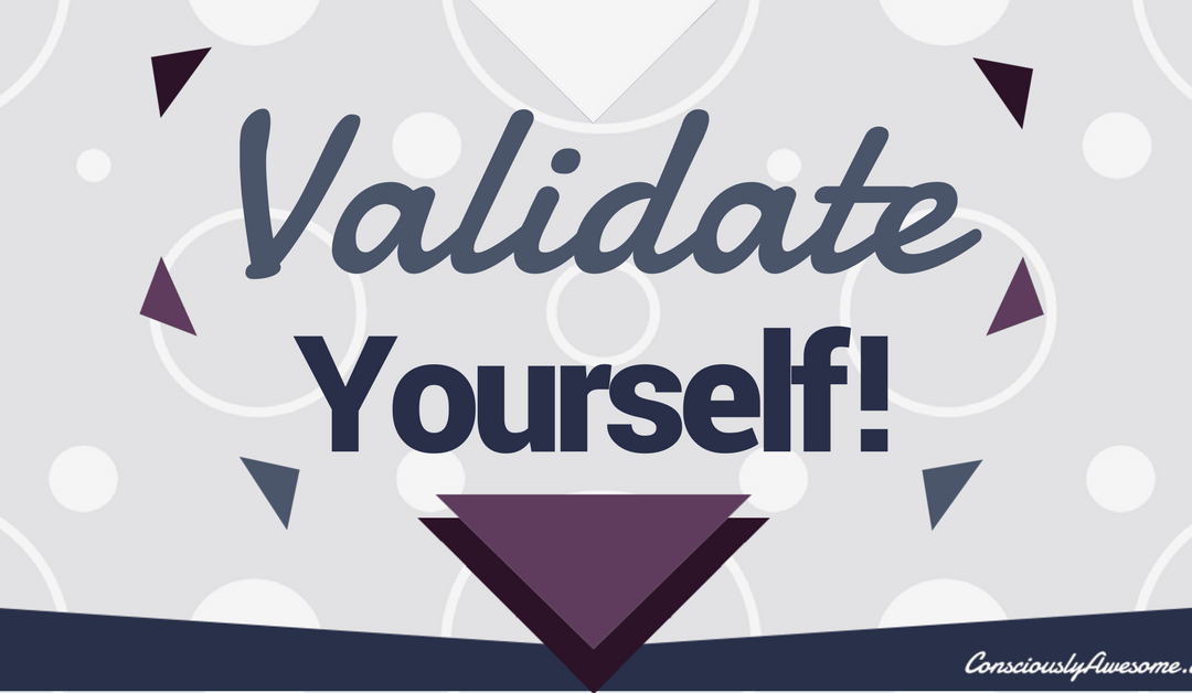 Validate Yourself!