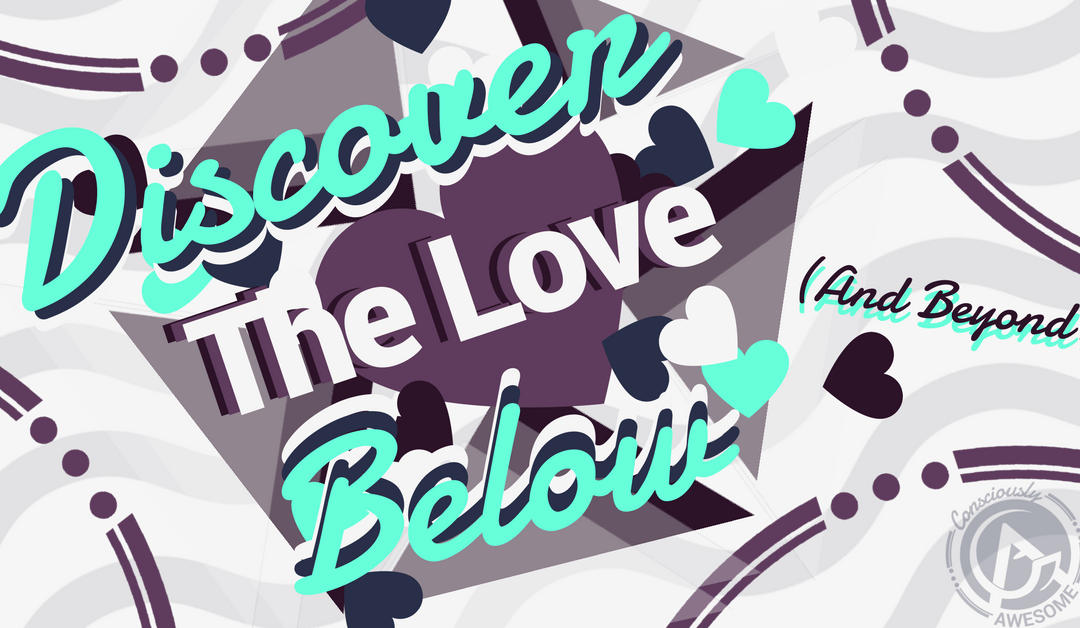 Discover The Love Below