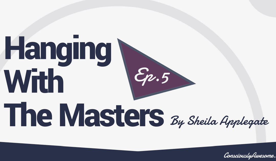 What Would Robin Williams Say? Hanging With The Masters Episode .5