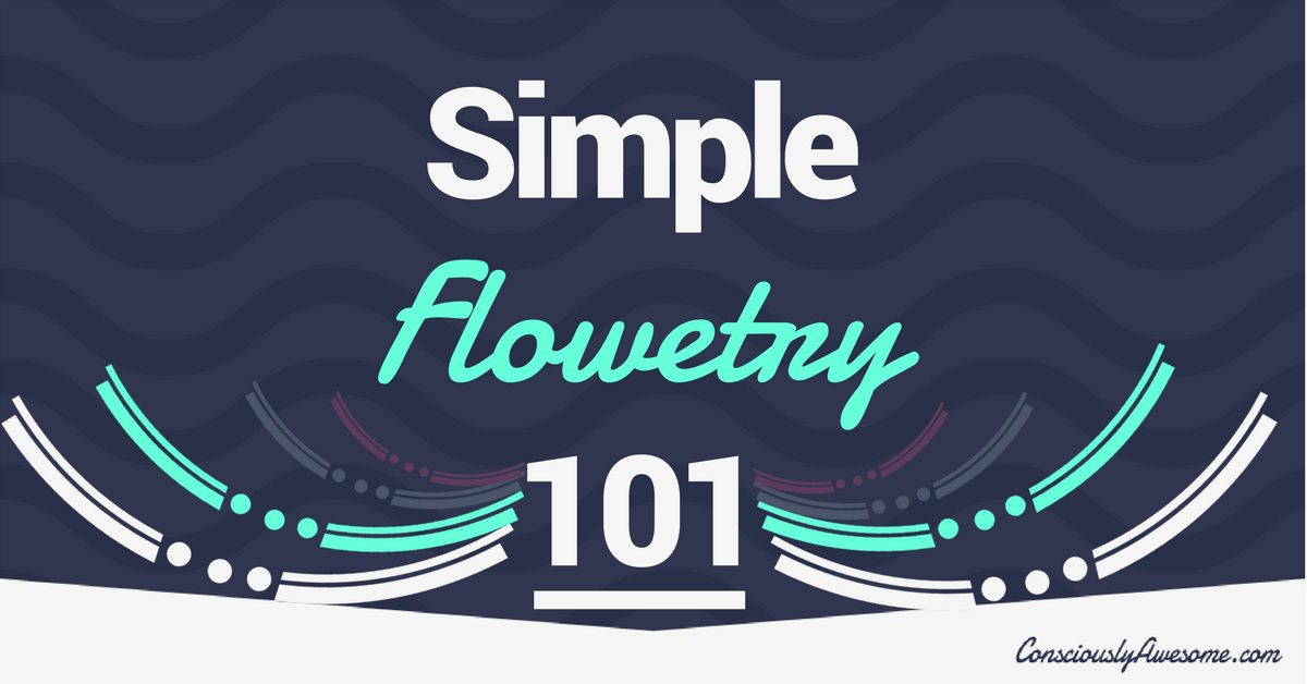 Simple Flowetry 101