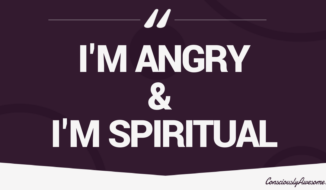 I'm Angry & I'm Spiritual : Reaction To Charlottesville, VA