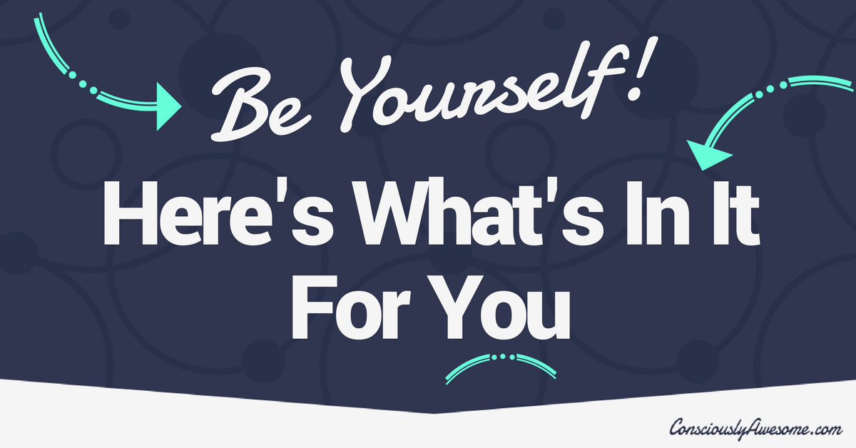 What Happens When You Embrace Your Genuine Self?