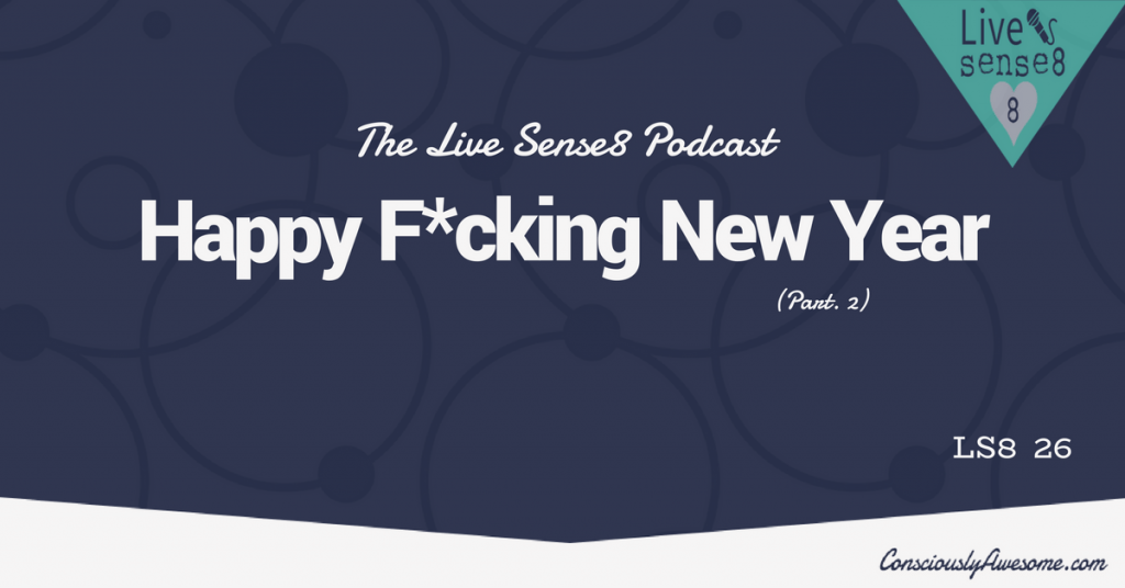 LS8 26 Happy Fucking New Year Pt. 2 - CA Featured Image